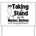 Taking a Stand Mesothelioma Yard Sign