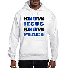 kNOw JESUS kNOw PEACE Hoodie