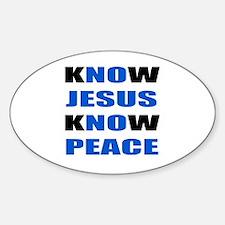 kNOw JESUS kNOw PEACE Decal