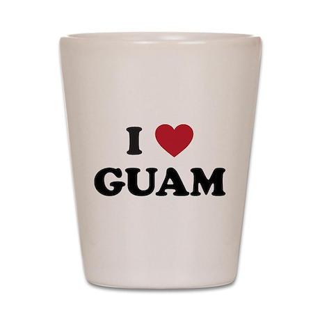 I Love Guam Shot Glass