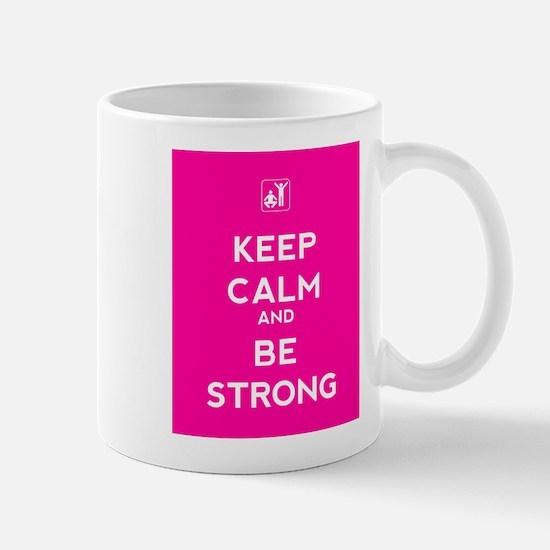 Keep Calm and Be Strong Mug
