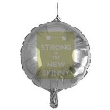 Strong is the New Skinny - Olympic Bar Balloon