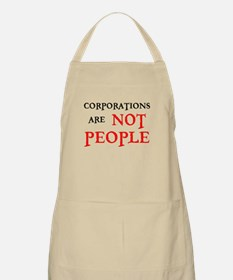 CORPORATIONS ARE NOT PEOPLE Apron
