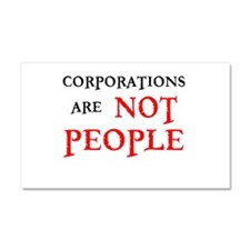 CORPORATIONS ARE NOT PEOPLE Car Magnet 20 x 12