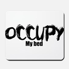 Occupy My Bed Mousepad