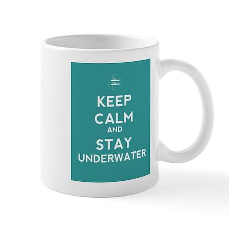 Keep Calm and Stay Underwater Mug