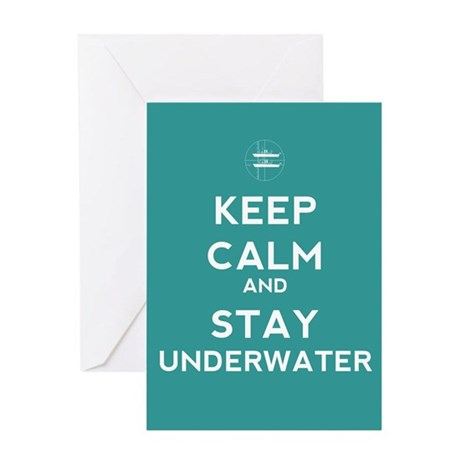 Keep Calm and Stay Underwater Greeting Card