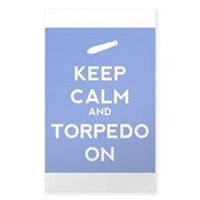 Keep Calm and Torpedo On Decal
