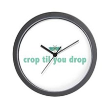 crop til you drop Wall Clock
