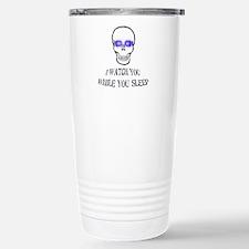 Watch You Sleep Stainless Steel Travel Mug