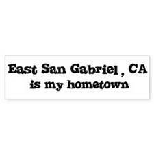 East San Gabriel - hometown Bumper Bumper Sticker