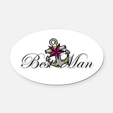 Best Man Anchor.png Oval Car Magnet
