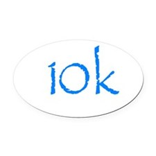 10k.png Oval Car Magnet