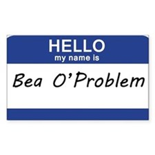 Hell my name is Bea OProblem Decal