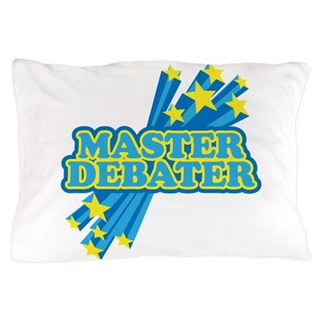 Master Debater Pillow Case