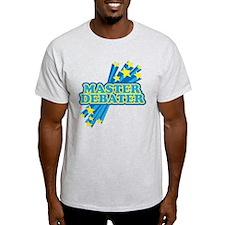 Master Debater T-Shirt