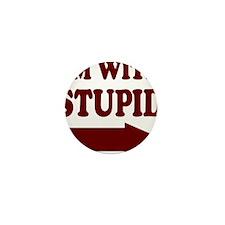 IM WITH STUPID (arrow) Mini Button