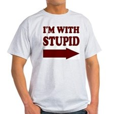 IM WITH STUPID (arrow) T-Shirt