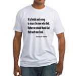 Patton on Death (Front) Fitted T-Shirt