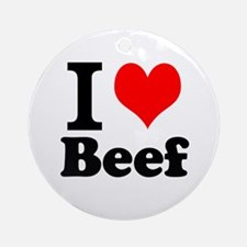 i love beef, beef, meat Ornament (Round)