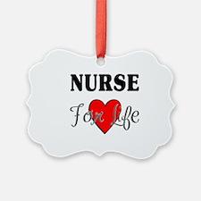 Nurse For Life Ornament