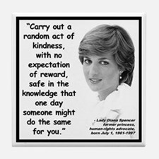 Diana Kindness Quote 2 Tile Coaster