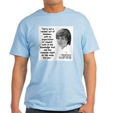 Diana Kindness Quote 3 T-Shirt