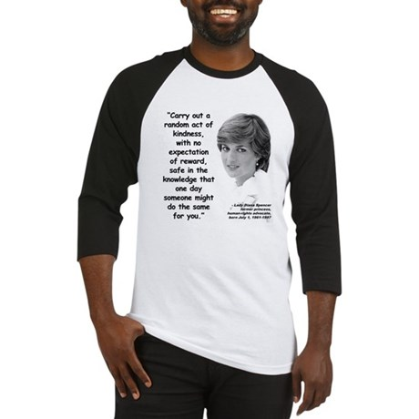 Diana Kindness Quote 3 Baseball Jersey