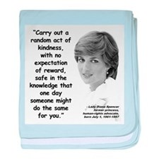 Diana Kindness Quote 3 baby blanket