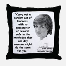 Diana Kindness Quote 3 Throw Pillow