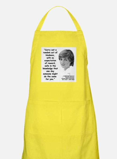Diana Kindness Quote 3 Apron