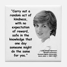 Diana Kindness Quote 3 Tile Coaster