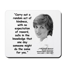 Diana Kindness Quote 3 Mousepad