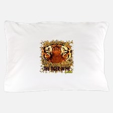 the tiger in me Pillow Case