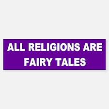 fairy tales... Bumper Bumper Bumper Sticker