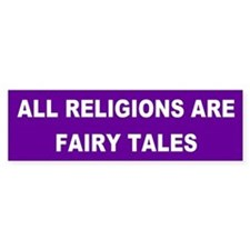 fairy tales... Bumper Bumper Sticker