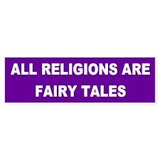 fairy tales... Bumper Bumper Sticker