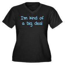 I'm kind of a big deal Women's Plus Size V-Neck Da