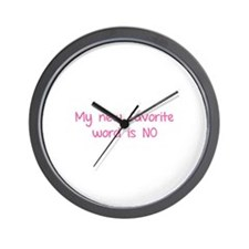 My new favorite word is NO. Wall Clock