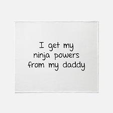 I got my ninja powers from my daddy Stadium Blank
