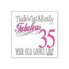 "Fabulous 35yearold.png Square Sticker 3"" x 3"""