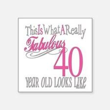 "Fabulous 40yearold copy.png Square Sticker 3"" x 3"""