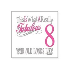 "Fabulous 8yearold.png Square Sticker 3"" x 3"""