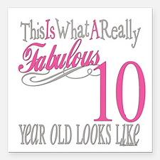 "Fabulous 10yearold.png Square Car Magnet 3"" x 3"""