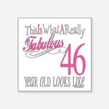 "Fabulous 46yearold.png Square Sticker 3"" x 3"""