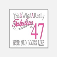 "Fabulous 47yearold.png Square Sticker 3"" x 3"""