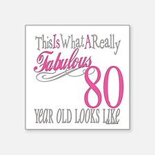 "Fabulous 80yearold.png Square Sticker 3"" x 3"""