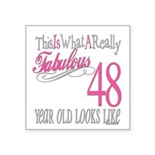 "Fabulous 48yearold.png Square Sticker 3"" x 3"""