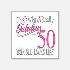"Fabulous 50yearold.png Square Sticker 3"" x 3"""