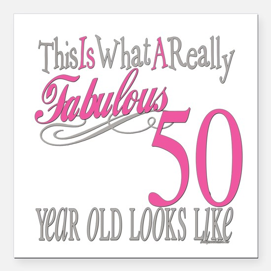 "Fabulous 50yearold.png Square Car Magnet 3"" x 3"""
